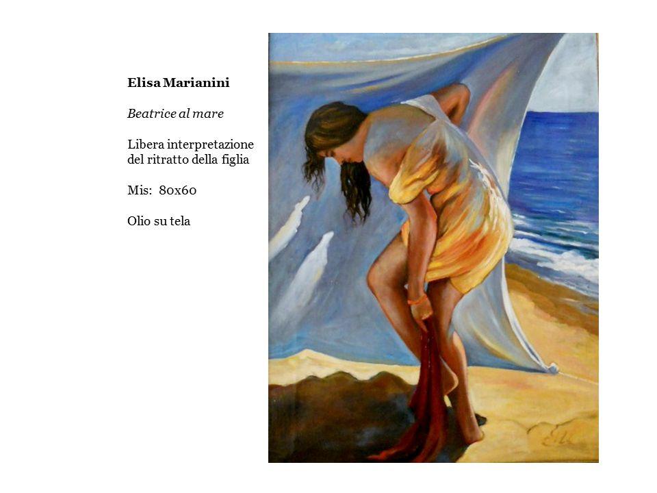 Elisa Marianini Beatrice al mare Libera interpretazione del ritratto della figlia Mis: 80x60 Olio su tela