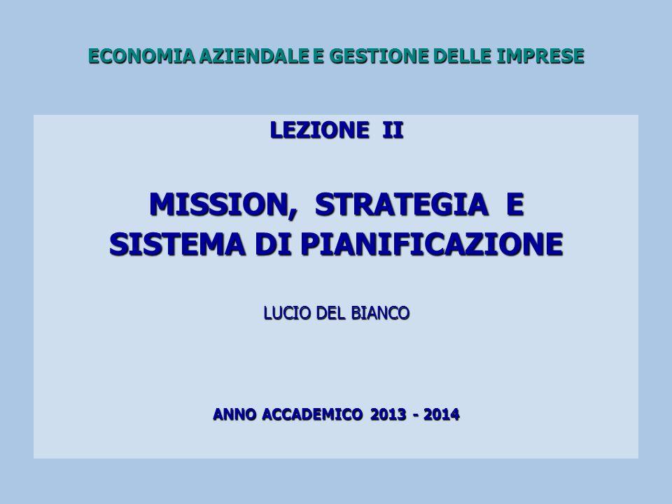 2 MISSION E STRATEGIA MISSION AMBIENTE ESTERNO STRATEGIA OBIETTIVI E AZIONI (INDICATORI DI PERFORMANCE) SITUAZIONE INTERNA