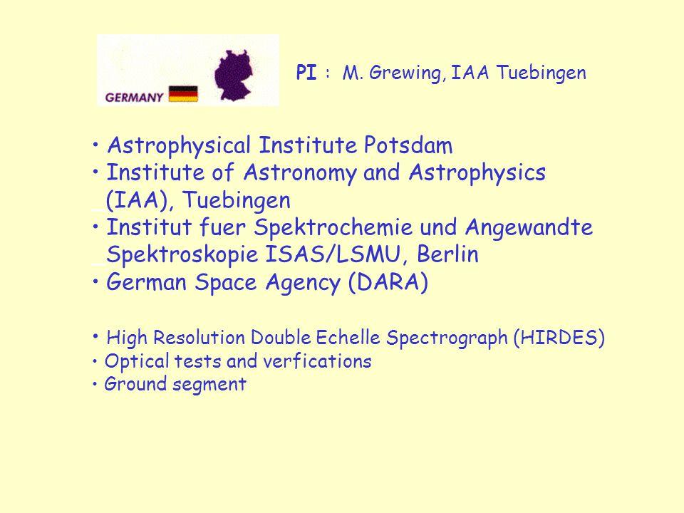 PI : M. Grewing, IAA Tuebingen Astrophysical Institute Potsdam Institute of Astronomy and Astrophysics _(IAA), Tuebingen Institut fuer Spektrochemie u