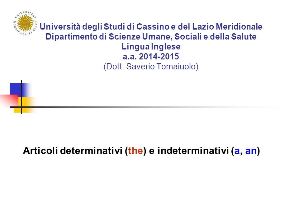 Università degli Studi di Cassino e del Lazio Meridionale Dipartimento di Scienze Umane, Sociali e della Salute Lingua Inglese a.a.