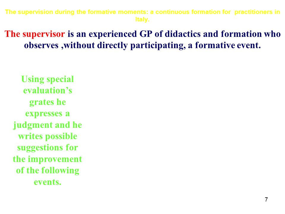 8 The supervision during the formative moments: a continuous formation for practitioners in Italy.
