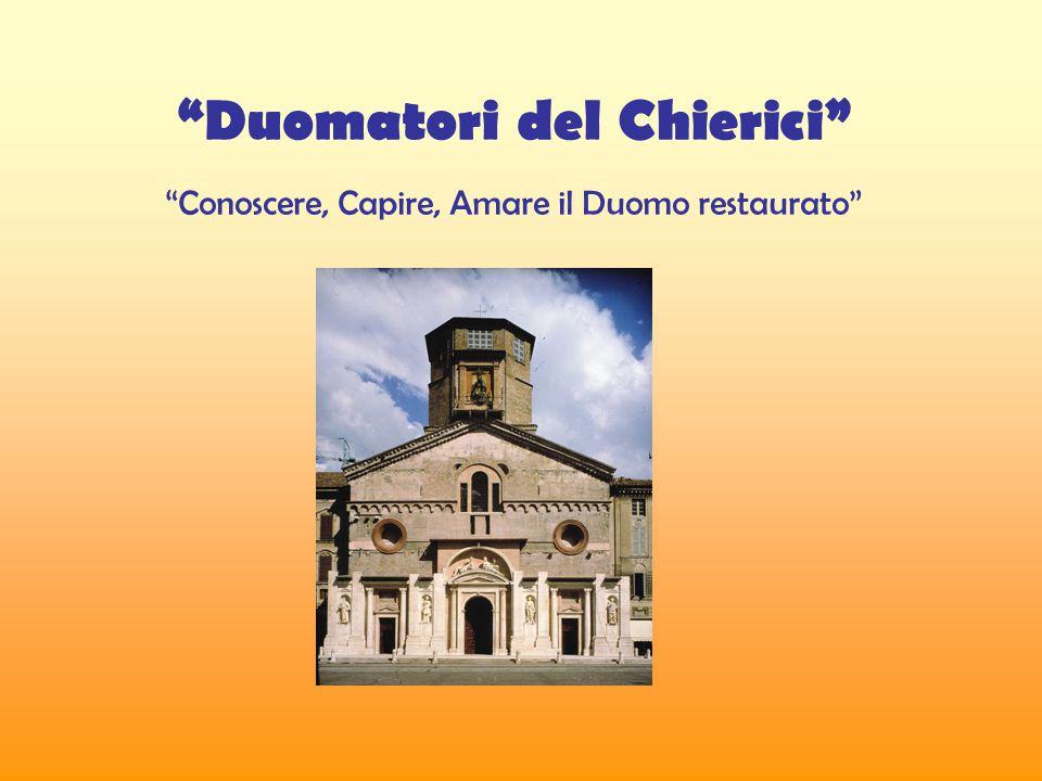 Duomatori del Chierici Conoscere, Capire, Amare il Duomo restaurato