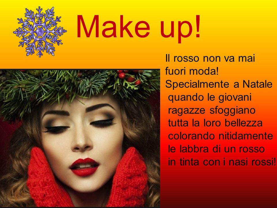 Make up. Il rosso non va mai fuori moda.