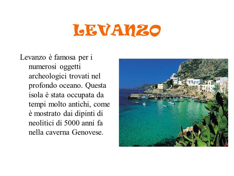 LEVANZO Levanzo è famosa per i numerosi oggetti archeologici trovati nel profondo oceano. Questa isola è stata occupata da tempi molto antichi, come è