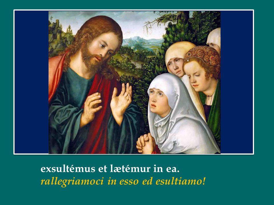 Hæc dies, quam fecit Dóminum: Questo è il giorno che ha fatto il Signore: