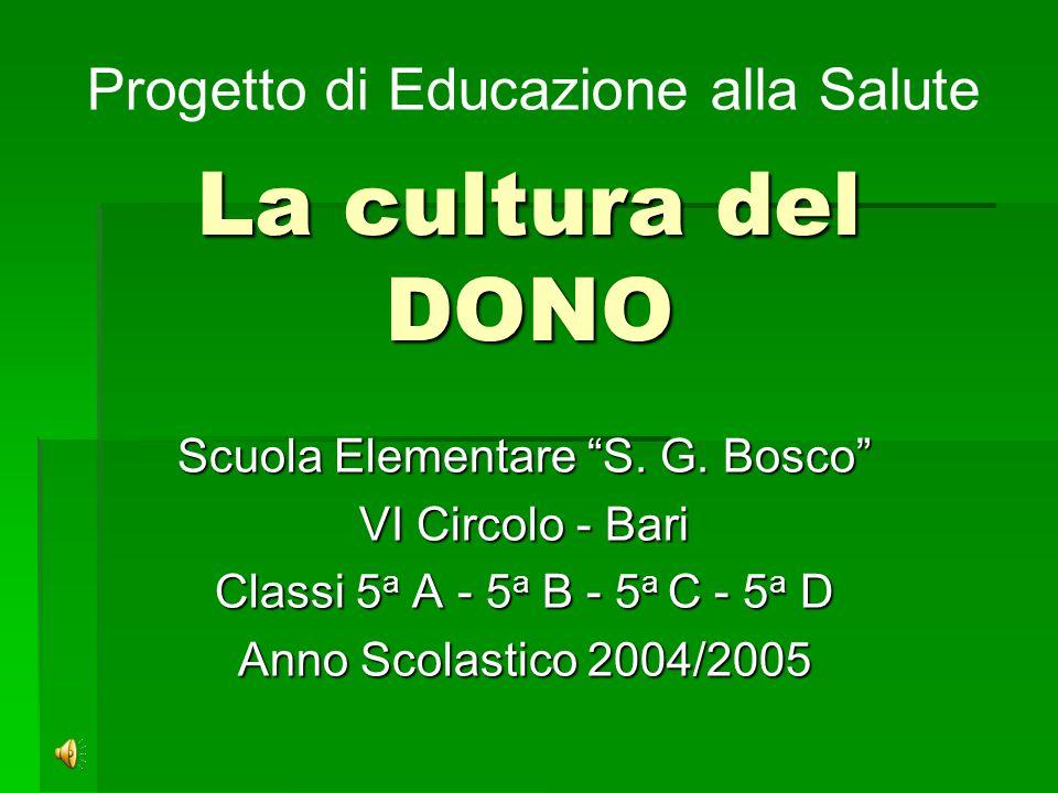 La cultura del DONO Scuola Elementare S.G.