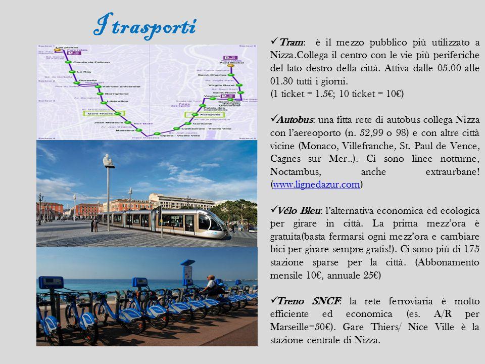 I trasporti Tram: è il mezzo pubblico più utilizzato a Nizza.Collega il centro con le vie più periferiche del lato destro della città. Attiva dalle 05