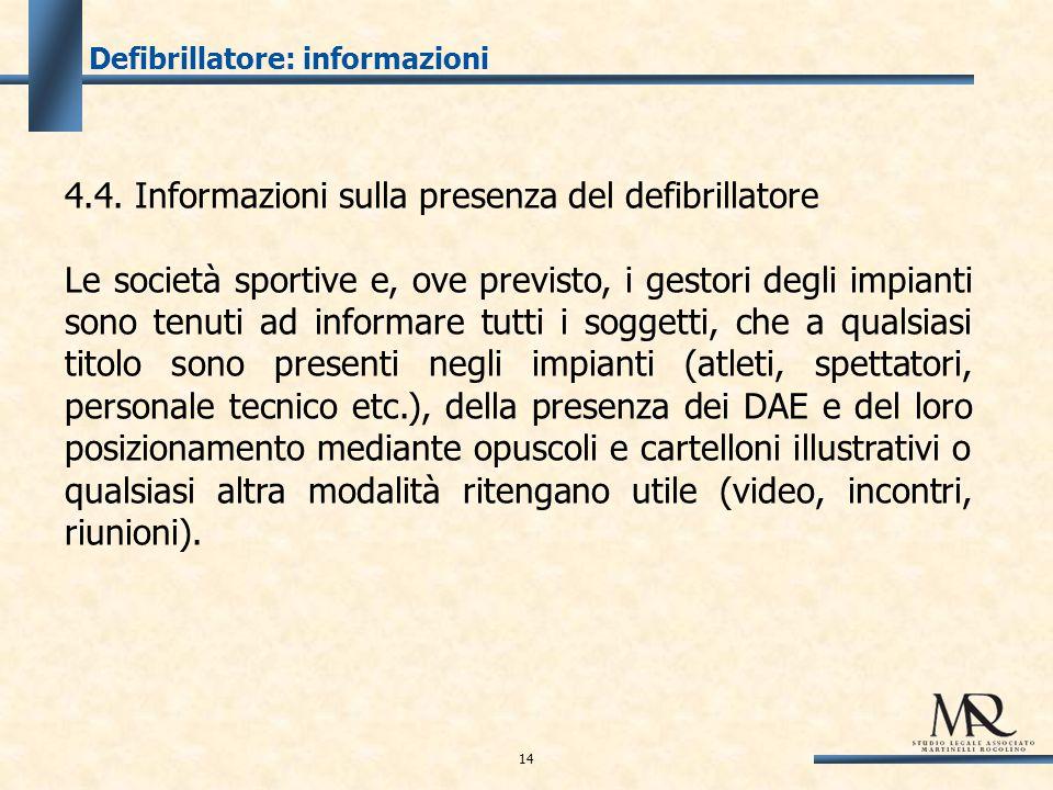Defibrillatore: informazioni 4.4.