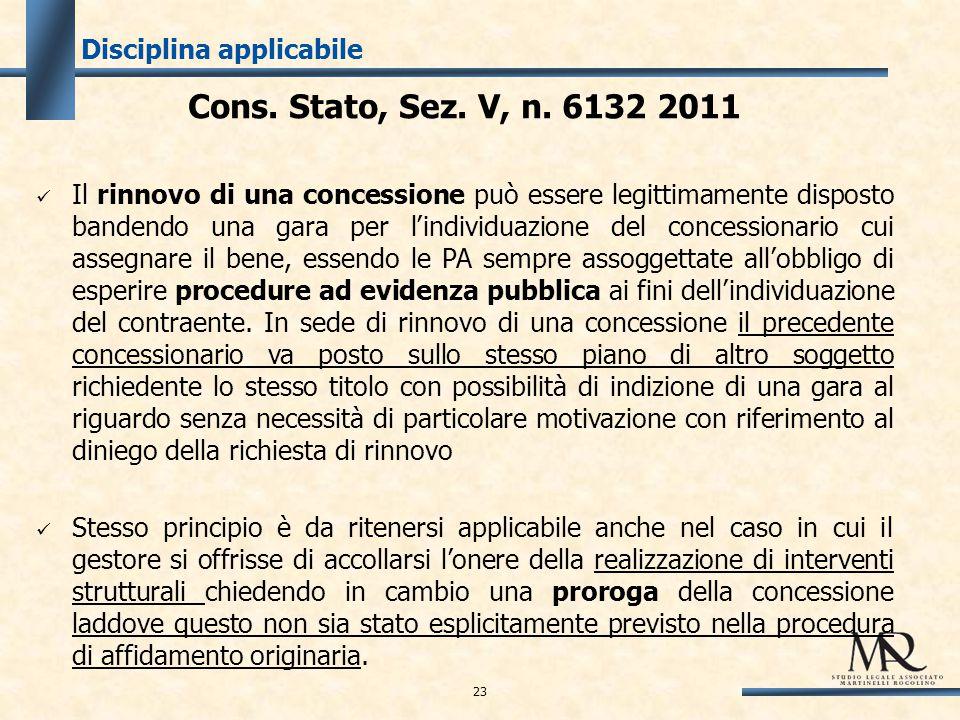 Disciplina applicabile Cons. Stato, Sez. V, n.