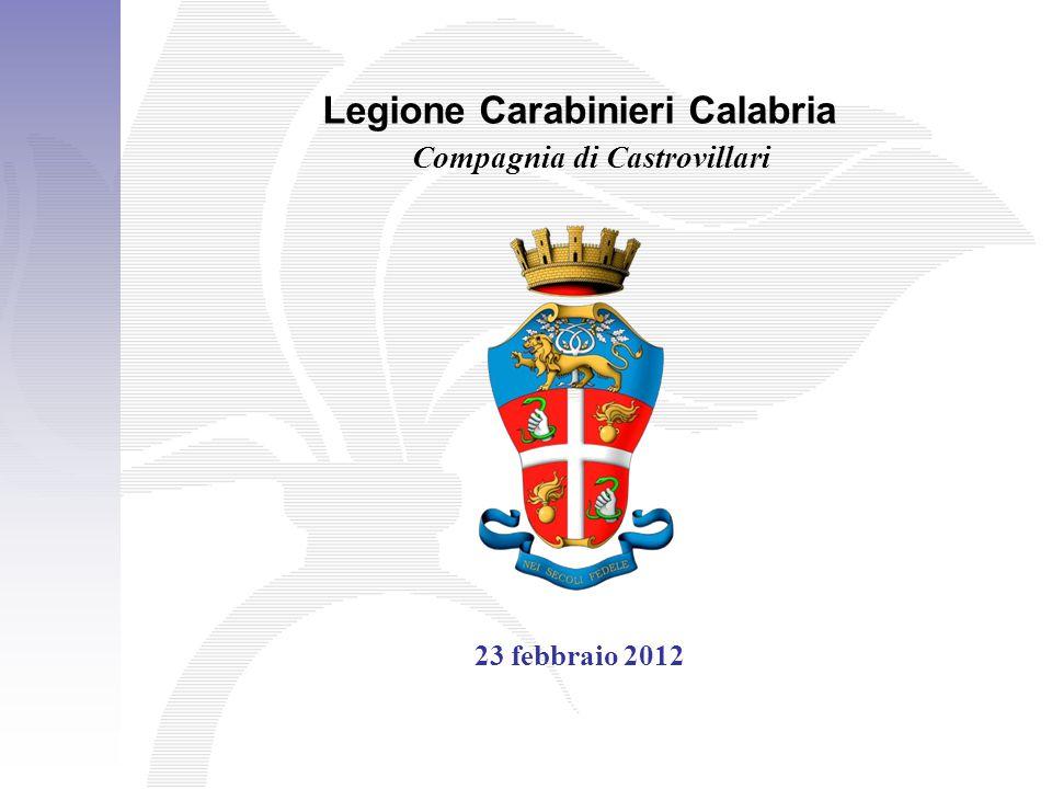 Legione Carabinieri Calabria Compagnia di Castrovillari 23 febbraio 2012