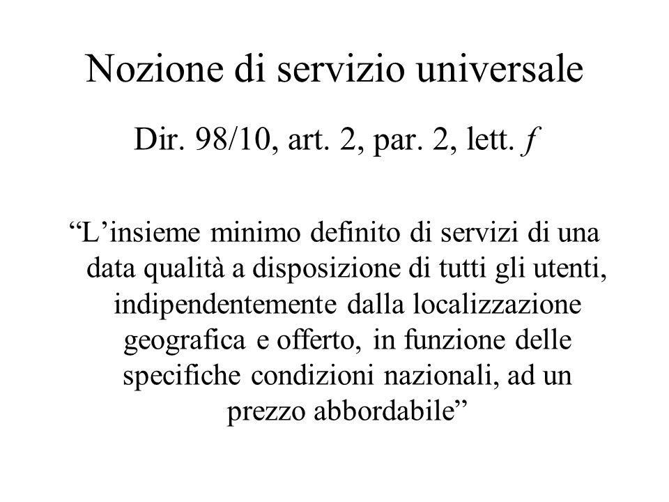 Nozione di servizio universale Dir. 98/10, art. 2, par.