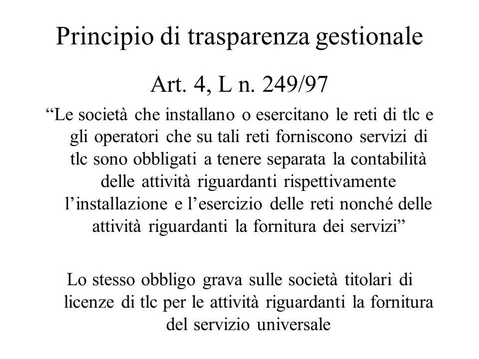 Principio di trasparenza gestionale Art. 4, L n.