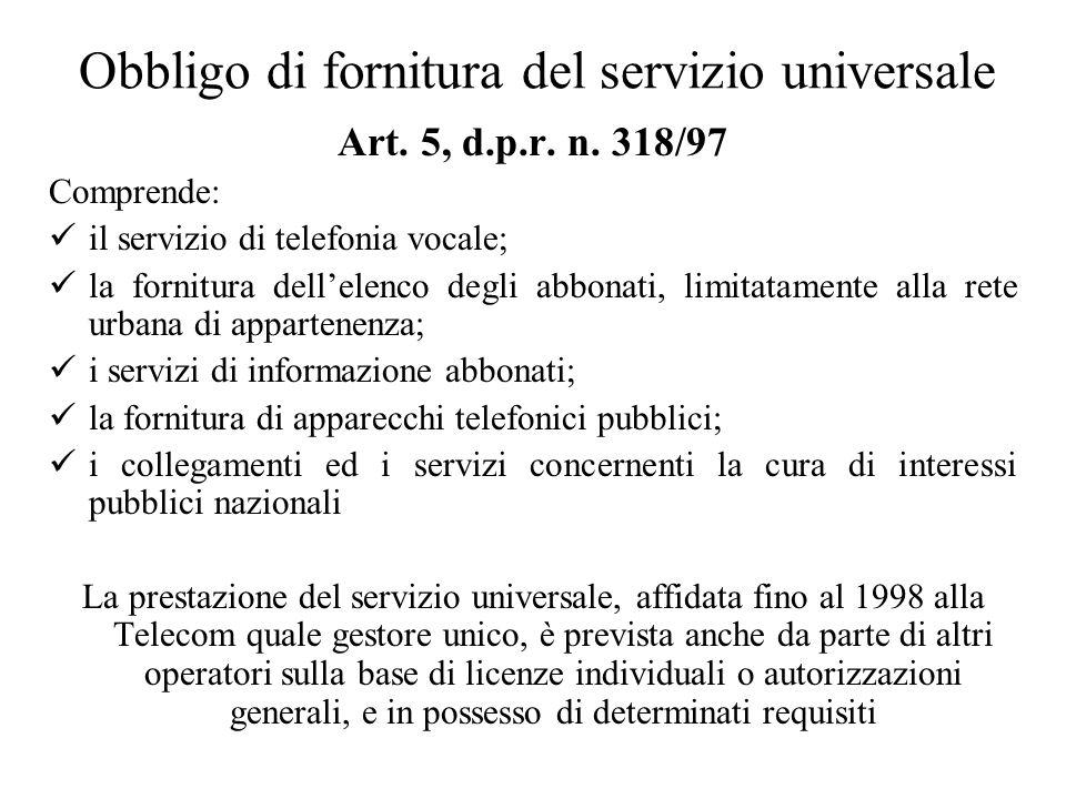 Obbligo di fornitura del servizio universale Art. 5, d.p.r.