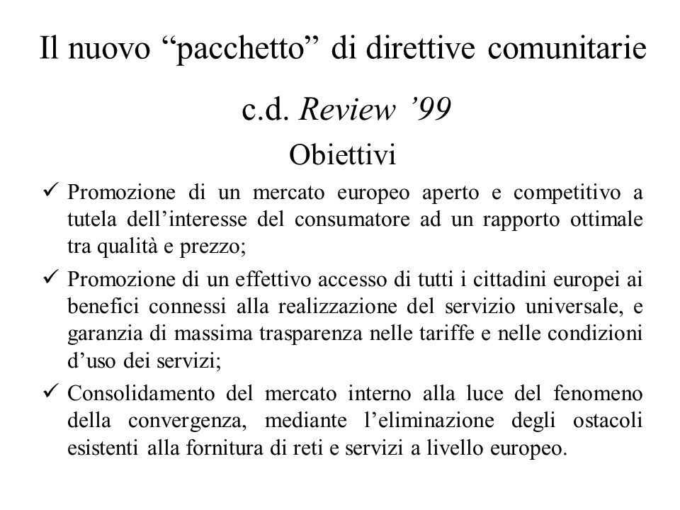 Il nuovo pacchetto di direttive comunitarie c.d.