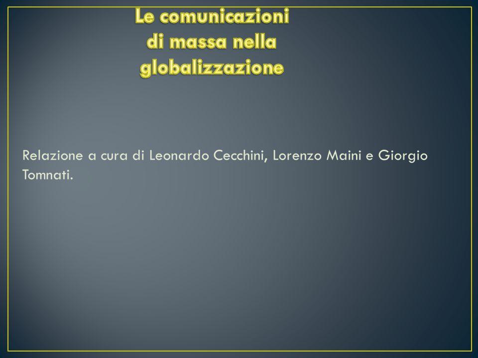 Relazione a cura di Leonardo Cecchini, Lorenzo Maini e Giorgio Tomnati.