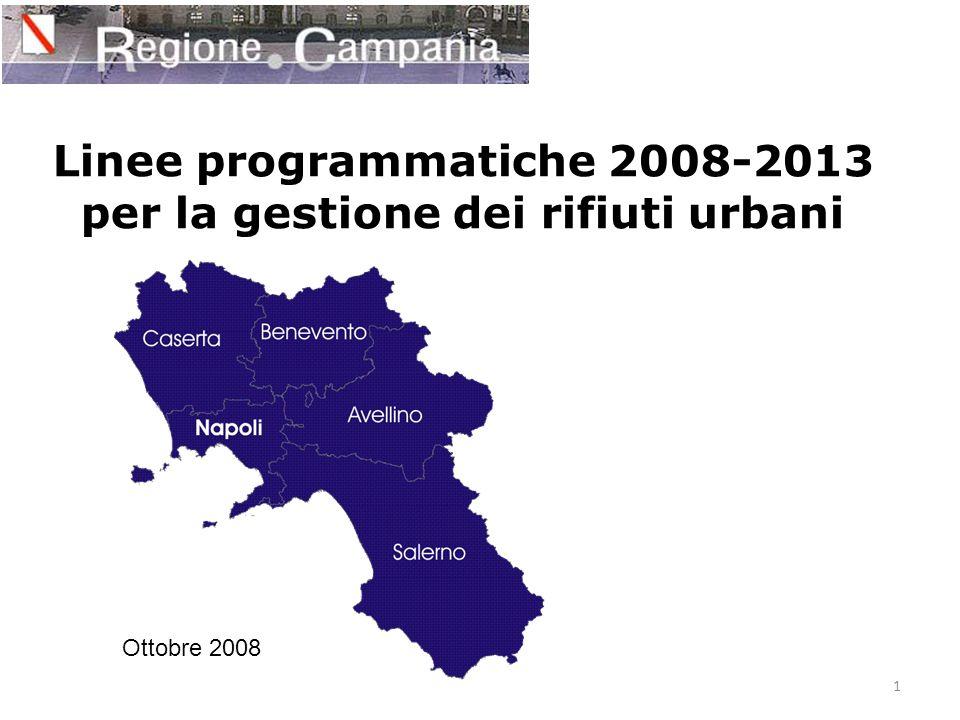 1 Linee programmatiche 2008-2013 per la gestione dei rifiuti urbani Ottobre 2008