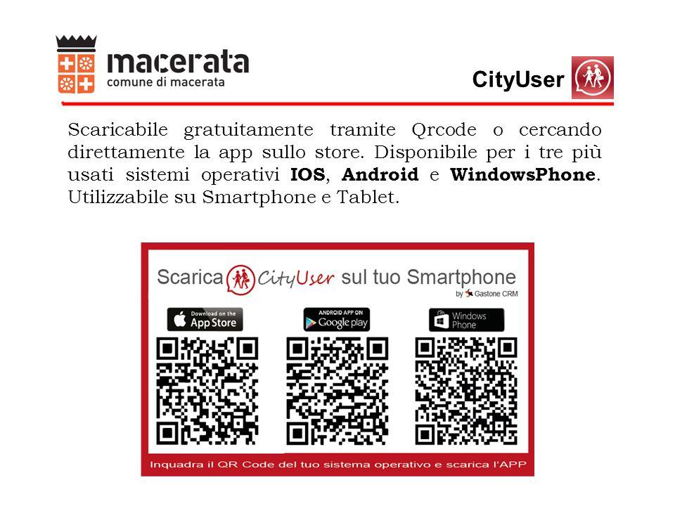 CityUser Scaricabile gratuitamente tramite Qrcode o cercando direttamente la app sullo store.