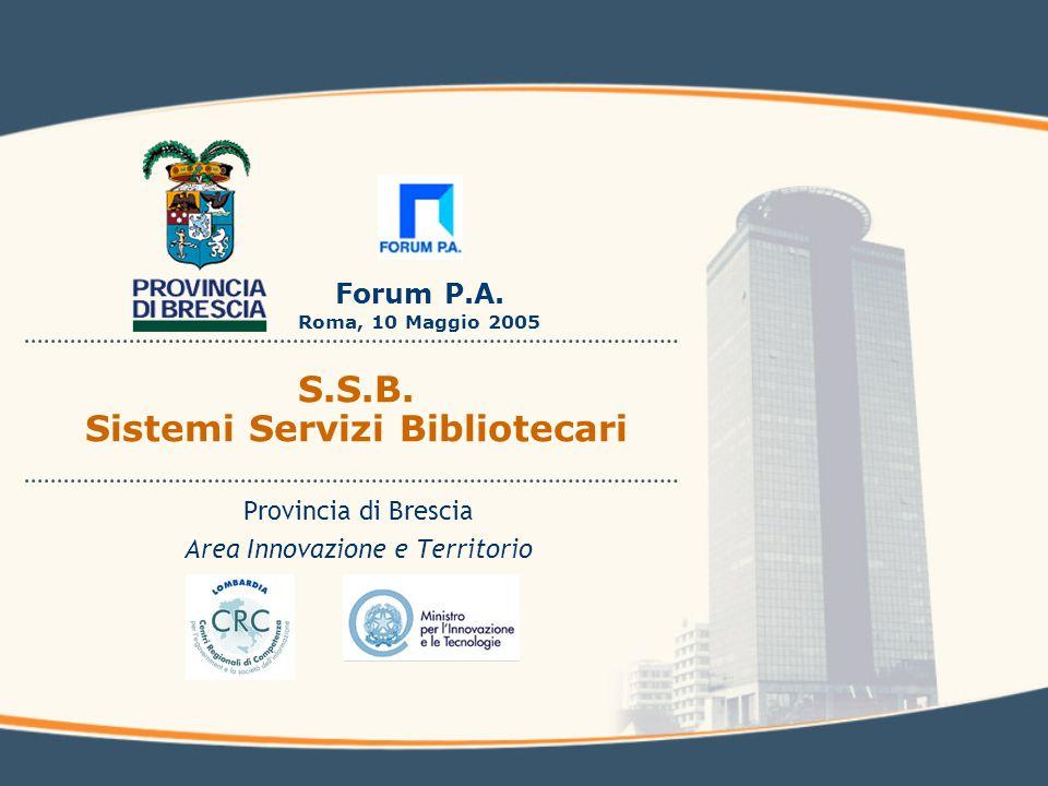 Forum P.A. Roma, 10 Maggio 2005 S.S.B.