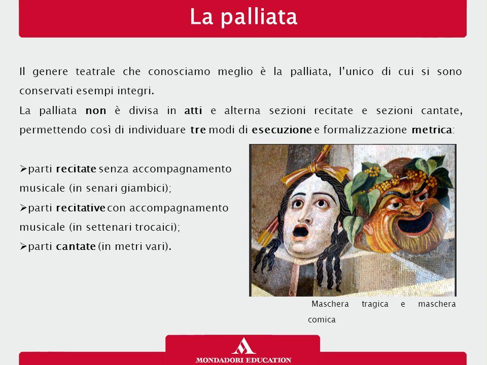 L'atellana Tra le forme preletterarie ve ne sono due che hanno contribuito alla definizione di un linguaggio teatrale comico tipicamente romano: l'atellana e i fescennini.