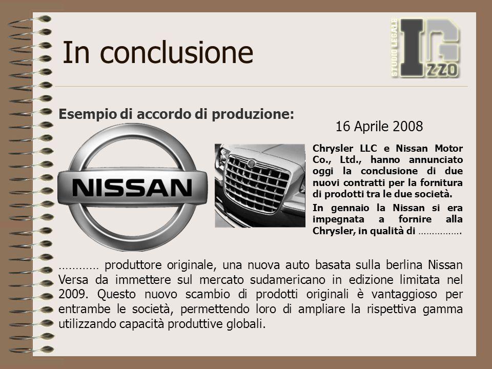 In conclusione Esempio di accordo di produzione: Chrysler LLC e Nissan Motor Co., Ltd., hanno annunciato oggi la conclusione di due nuovi contratti pe