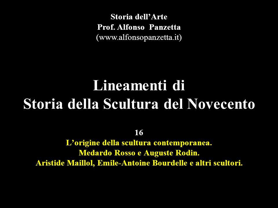 Lineamenti di Storia della Scultura del Novecento 16 L'origine della scultura contemporanea.
