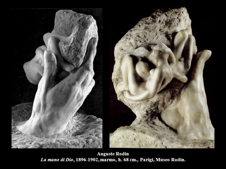 Auguste Rodin La mano di Dio, 1896-1902, marmo, h. 68 cm., Parigi, Museo Rodin.