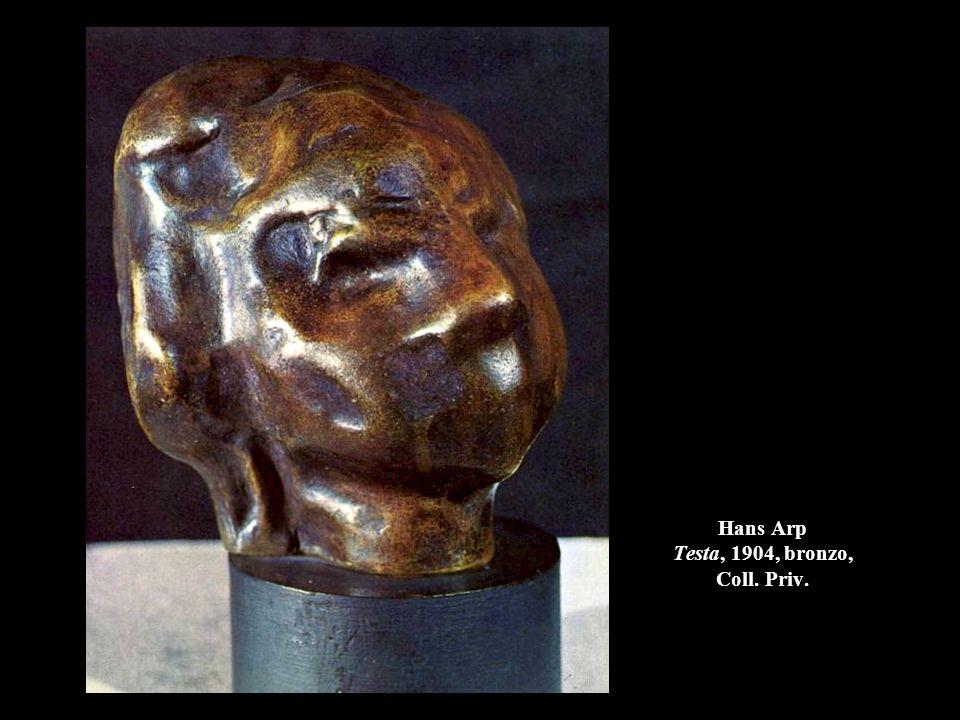 Hans Arp Testa, 1904, bronzo, Coll. Priv.
