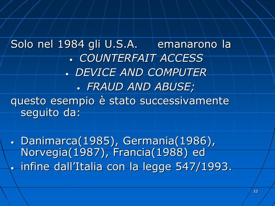 12 Solo nel 1984 gli U.S.A.
