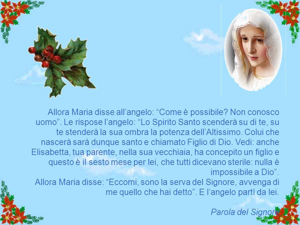 Vangelo Lc 1,26-38 Ti saluto, o piena di grazia, il Signore è con te. + Dal Vangelo secondo Luca In quel tempo, l'angelo Gabriele fu mandato da Dio in