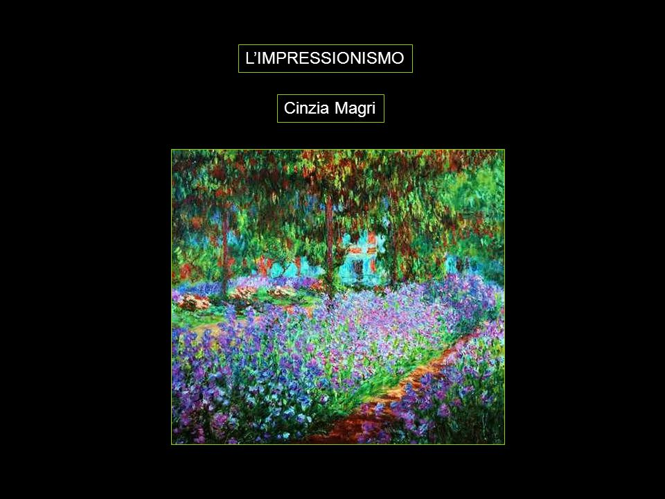 L'IMPRESSIONISMO Cinzia Magri