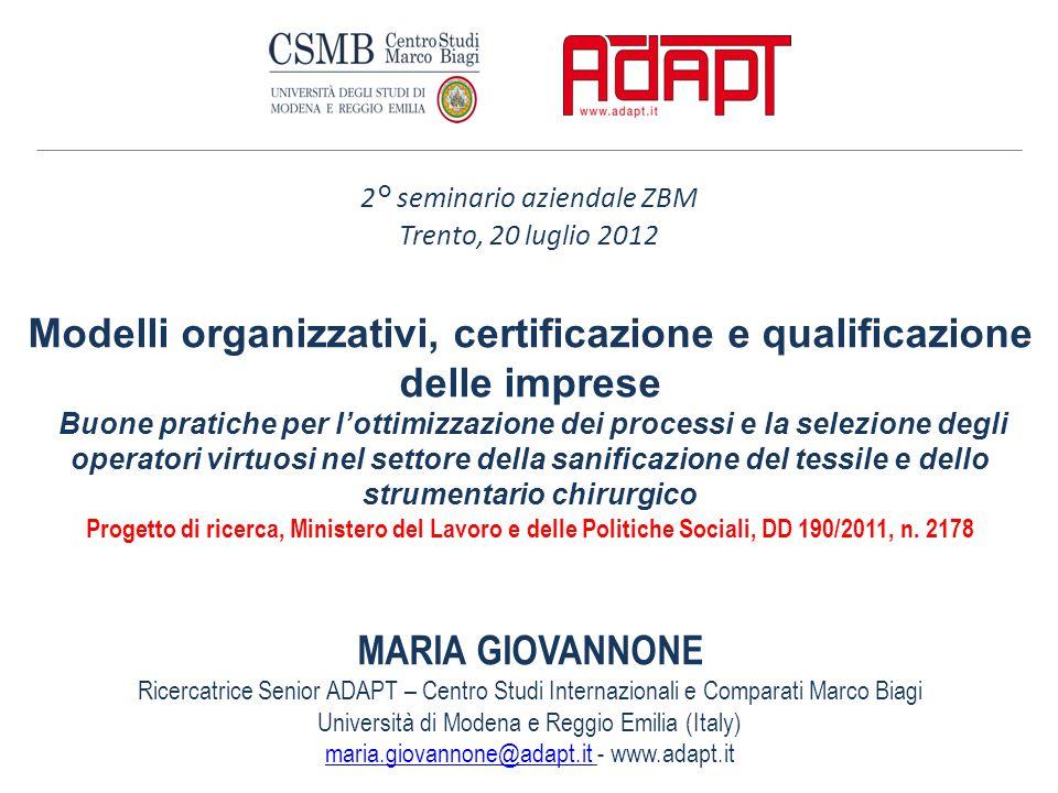 Modelli organizzativi, certificazione e qualificazione delle imprese Buone pratiche per l'ottimizzazione dei processi e la selezione degli operatori v