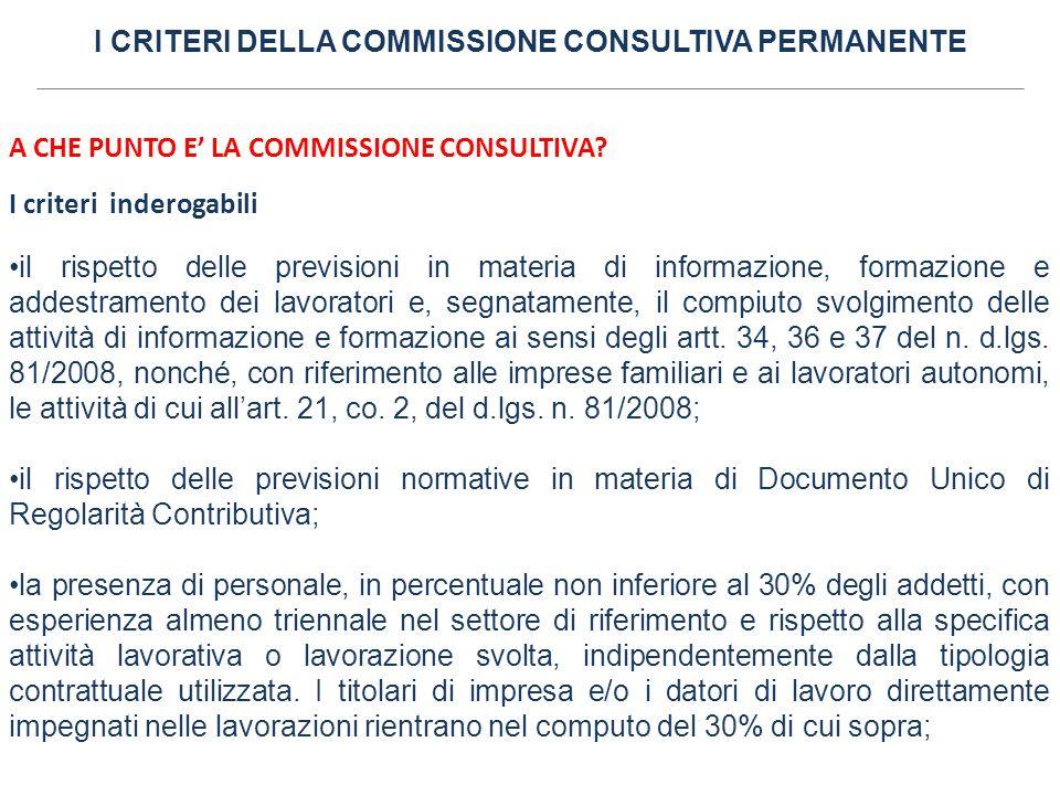 I CRITERI DELLA COMMISSIONE CONSULTIVA PERMANENTE A CHE PUNTO E' LA COMMISSIONE CONSULTIVA.