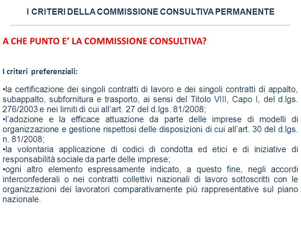 I CRITERI DELLA COMMISSIONE CONSULTIVA PERMANENTE A CHE PUNTO E' LA COMMISSIONE CONSULTIVA? I criteri preferenziali: la certificazione dei singoli con