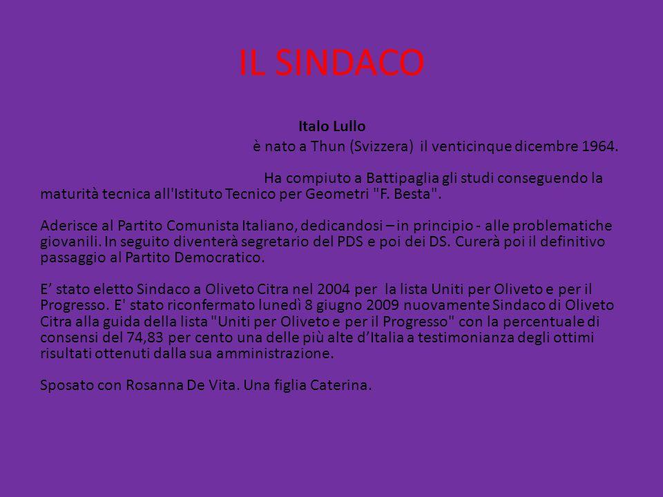 IL SINDACO Italo Lullo è nato a Thun (Svizzera) il venticinque dicembre 1964.