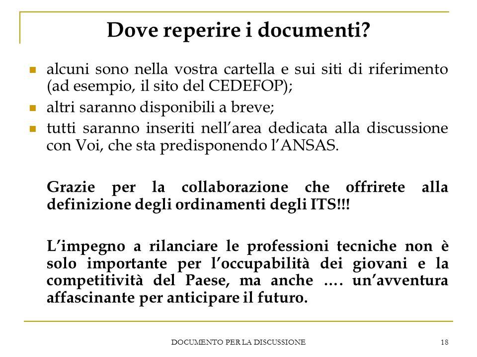 DOCUMENTO PER LA DISCUSSIONE 18 Dove reperire i documenti.