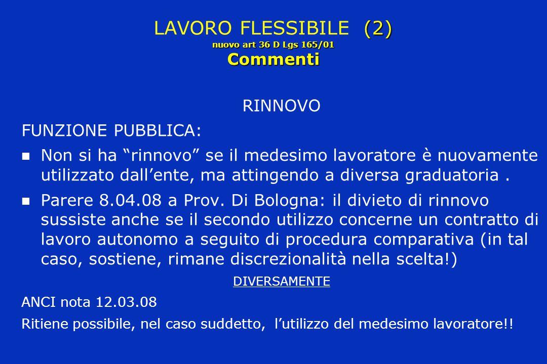 """(2) nuovo art 36 D Lgs 165/01 Commenti LAVORO FLESSIBILE (2) nuovo art 36 D Lgs 165/01 Commenti RINNOVO FUNZIONE PUBBLICA: Non si ha """"rinnovo"""" se il m"""