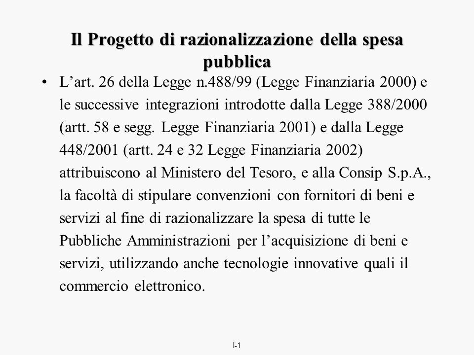 I-1 Il Progetto di razionalizzazione della spesa pubblica L'art.