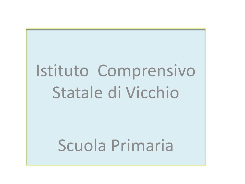 Istituto Comprensivo Statale di Vicchio Scuola Primaria