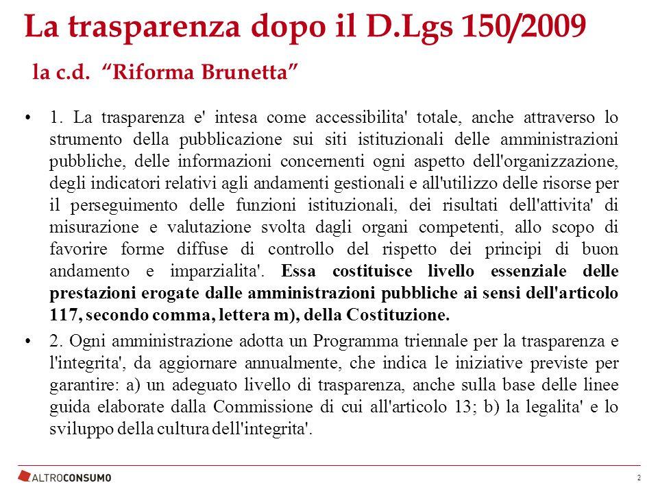 La trasparenza dopo il D.Lgs 150/2009 la c.d. Riforma Brunetta 1.