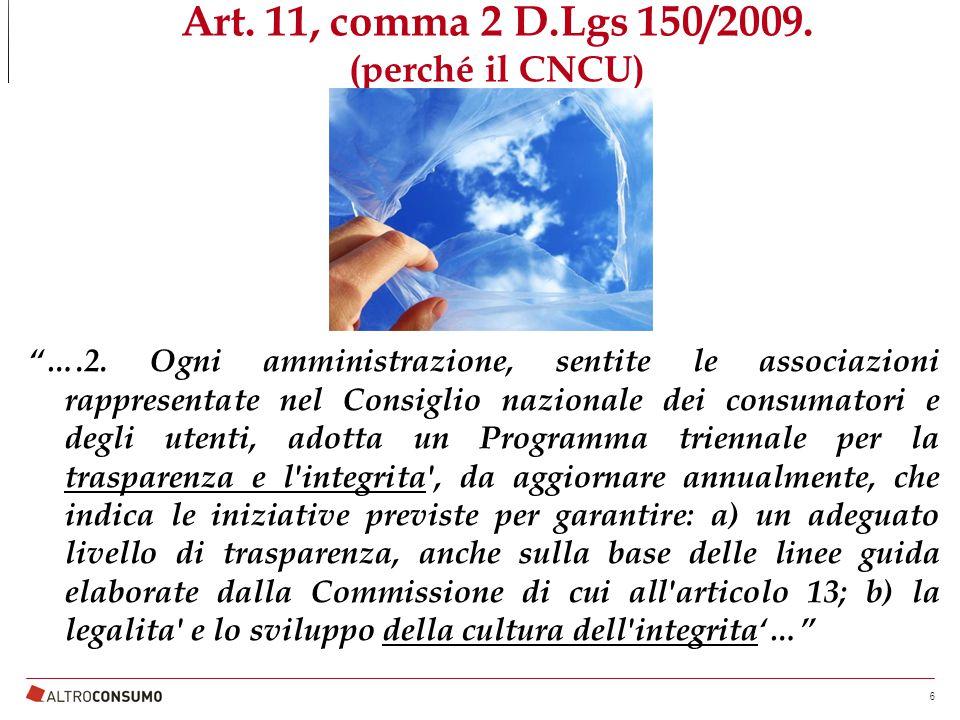 Art.11, comma 2 D.Lgs 150/2009. (perché il CNCU) ….2.