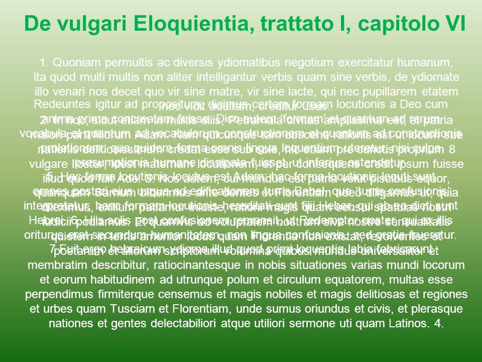 1. Quoniam permultis ac diversis ydiomatibus negotium exercitatur humanum, ita quod multi multis non aliter intelligantur verbis quam sine verbis, de