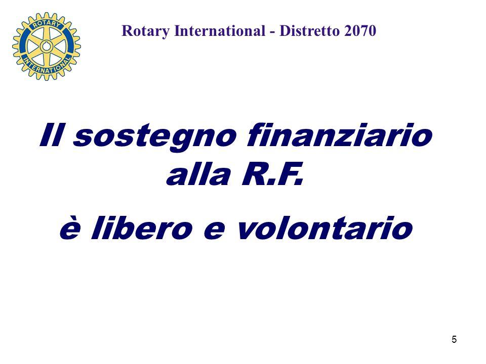5 Il sostegno finanziario alla R.F. è libero e volontario