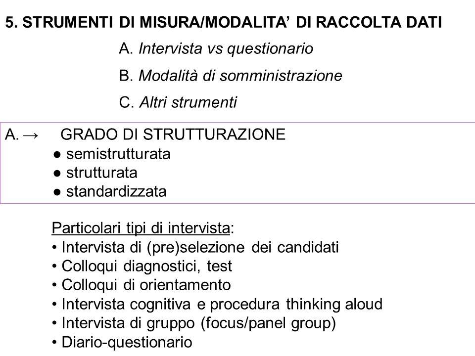 5. STRUMENTI DI MISURA/MODALITA' DI RACCOLTA DATI A.