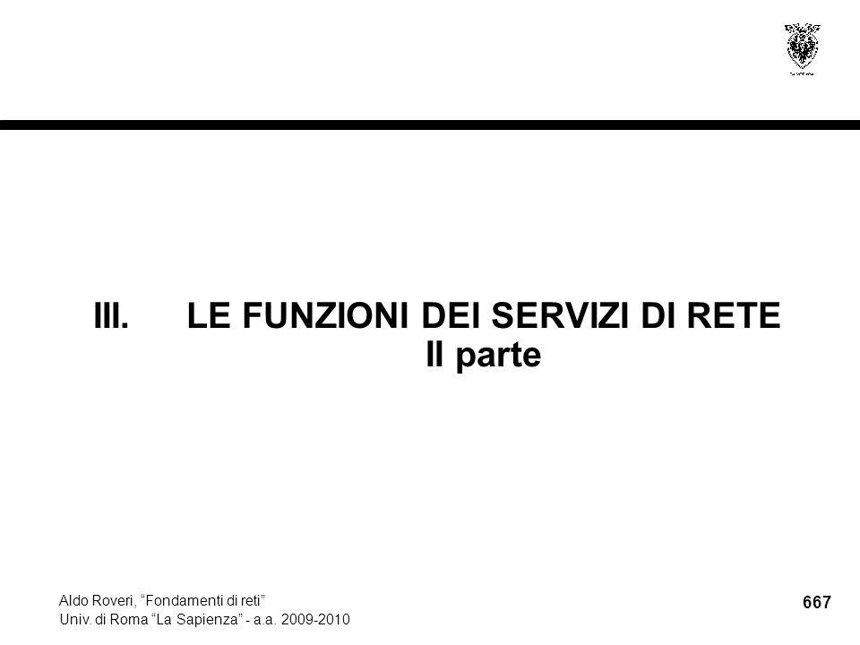 667 Aldo Roveri, Fondamenti di reti Univ. di Roma La Sapienza - a.a.