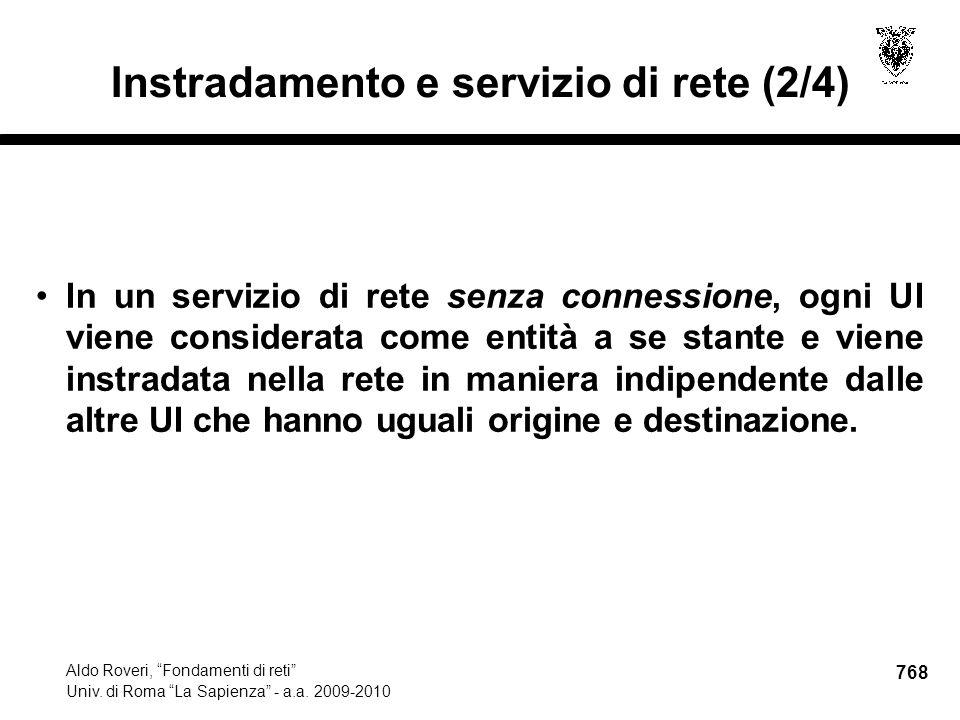 768 Aldo Roveri, Fondamenti di reti Univ. di Roma La Sapienza - a.a.