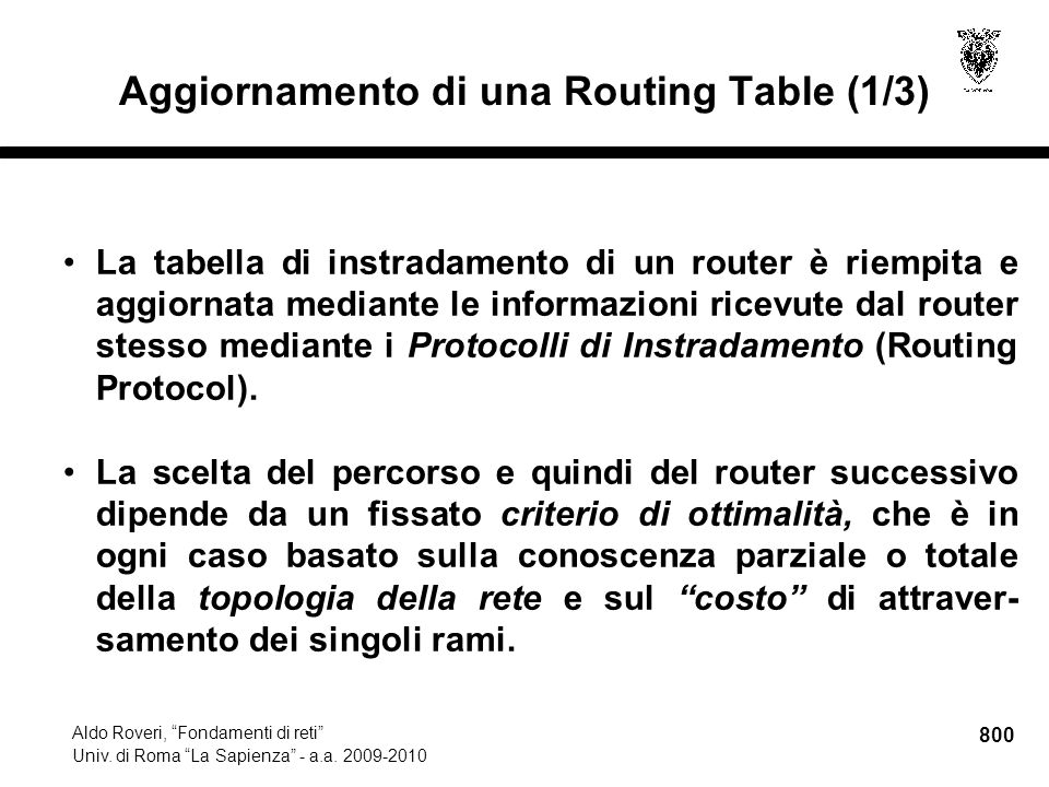 800 Aldo Roveri, Fondamenti di reti Univ. di Roma La Sapienza - a.a.