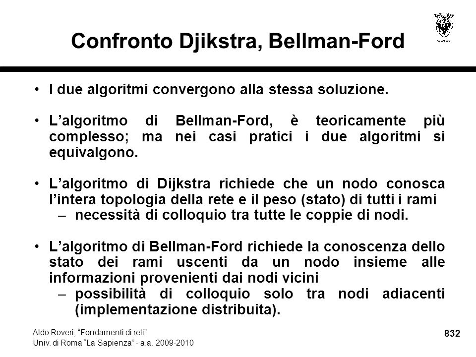 832 Aldo Roveri, Fondamenti di reti Univ. di Roma La Sapienza - a.a.