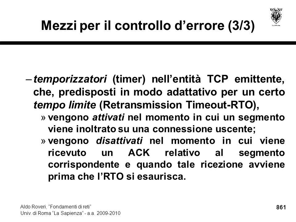 861 Aldo Roveri, Fondamenti di reti Univ. di Roma La Sapienza - a.a.