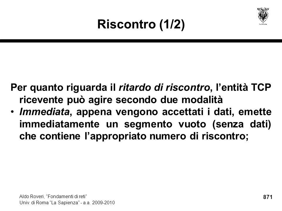 871 Aldo Roveri, Fondamenti di reti Univ. di Roma La Sapienza - a.a.