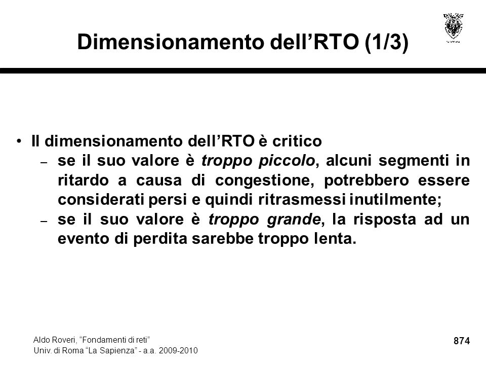 874 Aldo Roveri, Fondamenti di reti Univ. di Roma La Sapienza - a.a.